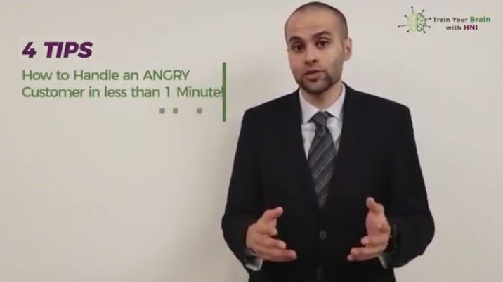 How to Calm Down an Angry Customer in less than 1 Minute! – Train Your Brain with HNI!